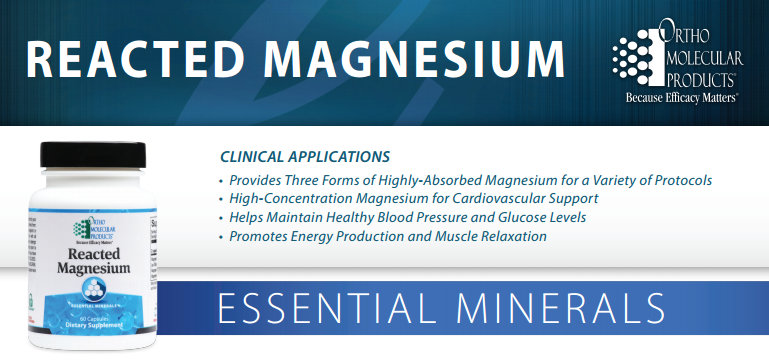 Reacted Magnesium 235mg by Ortho Molecular Products 60, 120 or 180