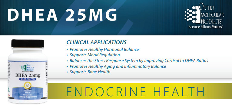 DHEA 25mg by Ortho Molecular Products information